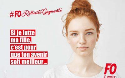 8 mars: #FORetraiteGagnante
