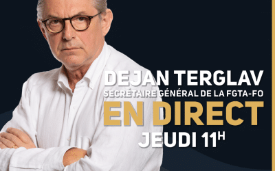 Jeudi 26 novembre à 11h, retrouvez Dejan Terglav, secrétaire général de la FGTA-FO, en Facebook Live